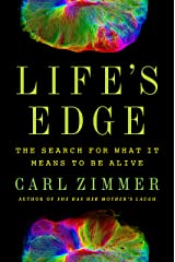Life's Edge: The Search for What It Means to Be Alive Kindle Edition