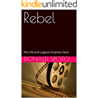 Rebel: The Life and Legend of James Dean (English Edition)