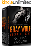 GRAY WOLF SECURITY, Texas: The Complete 6-Books Series
