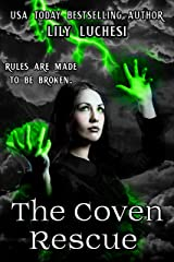 The Coven Rescue (The Coven Series Book 3) Kindle Edition
