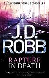 Rapture In Death: In Death Series: Book 4