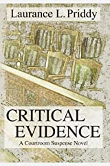 Critical Evidence : A Courtroom Suspense Novel Hardcover
