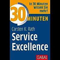 30 Minuten Service Excellence (German Edition)