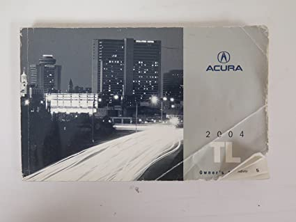 amazon com 2004 acura tl owners manual guide book automotive rh amazon com 2004 Acura TL Owner's Manual 2004 Acura TL Manual Transmission