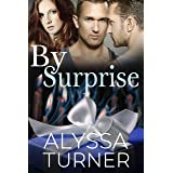 By Surprise: a MMF Friends to Lovers Romance