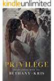Privilege (Renzo + Lucia Book 1)