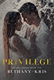 Privilege (Renzo + Lucia Book 1)