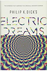 Philip K. Dick's Electric Dreams Hardcover