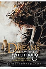 Dreams from the Witch House: Female Voices of Lovecraftian Horror Paperback