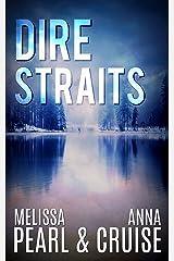 Dire Straits (Aspen Falls Novel) Kindle Edition
