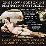 John Blow: An Ode on the Death of Mr Henry Purcell & other works [Samuel Boden; Thomas Walker; Arcangelo; Jonathan Cohen] [Hyperion A68149]