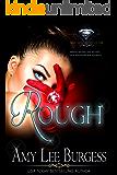 Rough: (The Diamond Club Book 0)
