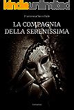 La Compagnia della Serenissima