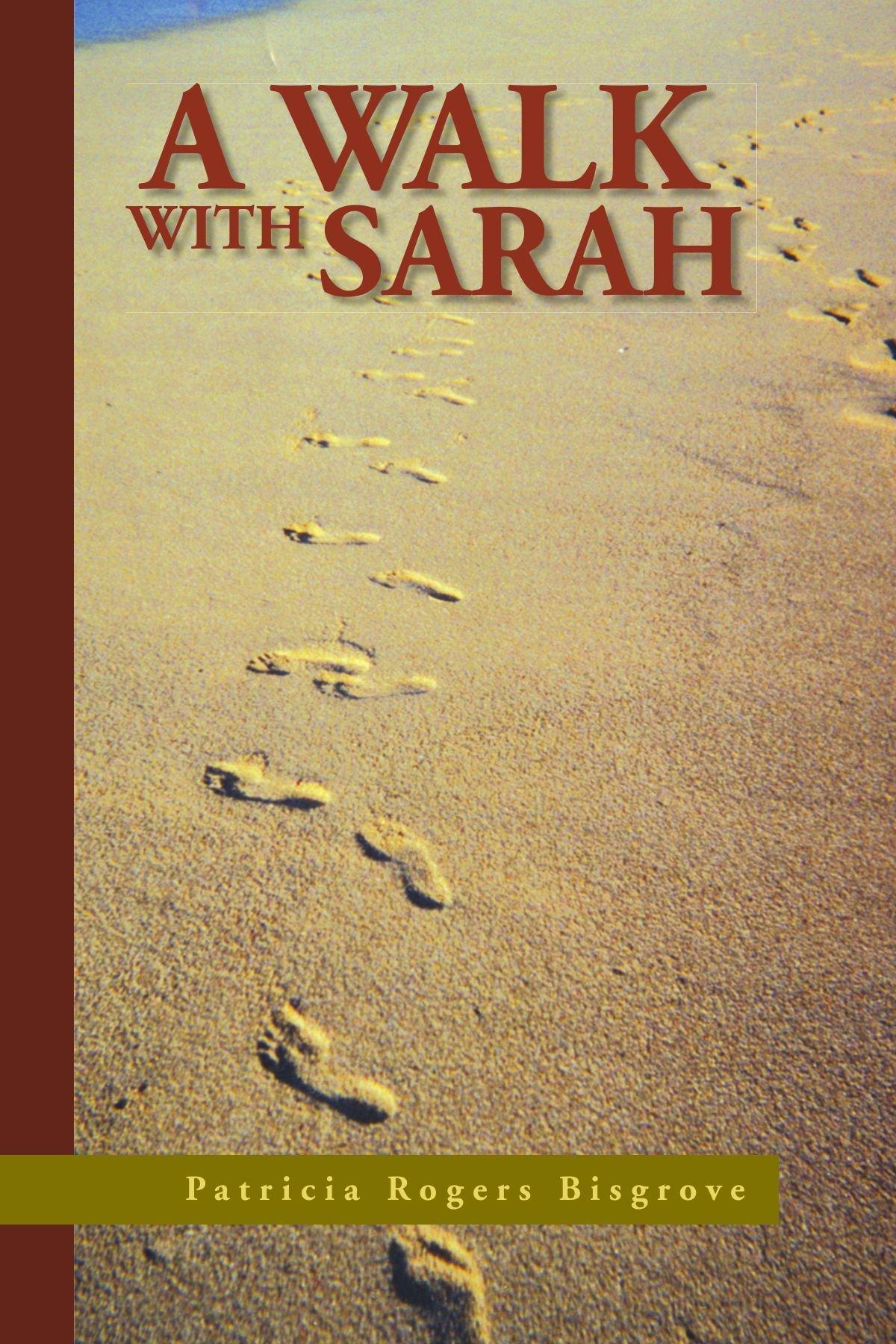 A Walk with Sarah