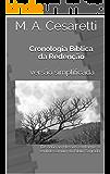 Cronologia Bíblica da Redenção versão simplificada: De Adão ao Messias conforme o sentido comum da Bíblia Sagrada