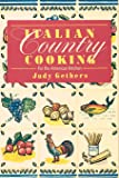 Italian Country Cooking: For the American Kitchen