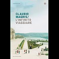 L'infinito viaggiare (Italian Edition)