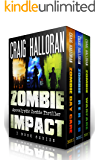 Zombie Impact: (Boxed Set 1, 3 Book Bundle) Day Care, Rehab & Warfare