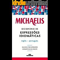 Michaelis Dicionário de Expressões Idiomáticas Inglês-Português
