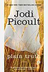 Plain Truth: A Novel Kindle Edition
