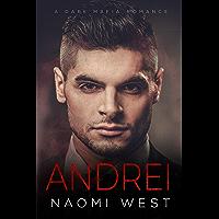 Andrei: A Dark Mafia Romance (Dark Mafia Kingpins) (English Edition)