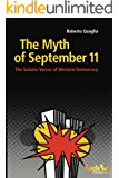 The Myth of September 11: The Satanic Verses of Western Democracy