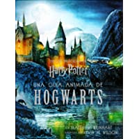 Harry Potter: A Pop Up guide to Hogwarts. En Español