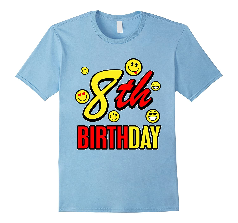 8 Year Old Birthday With Emojis T Shirt Newstyleth