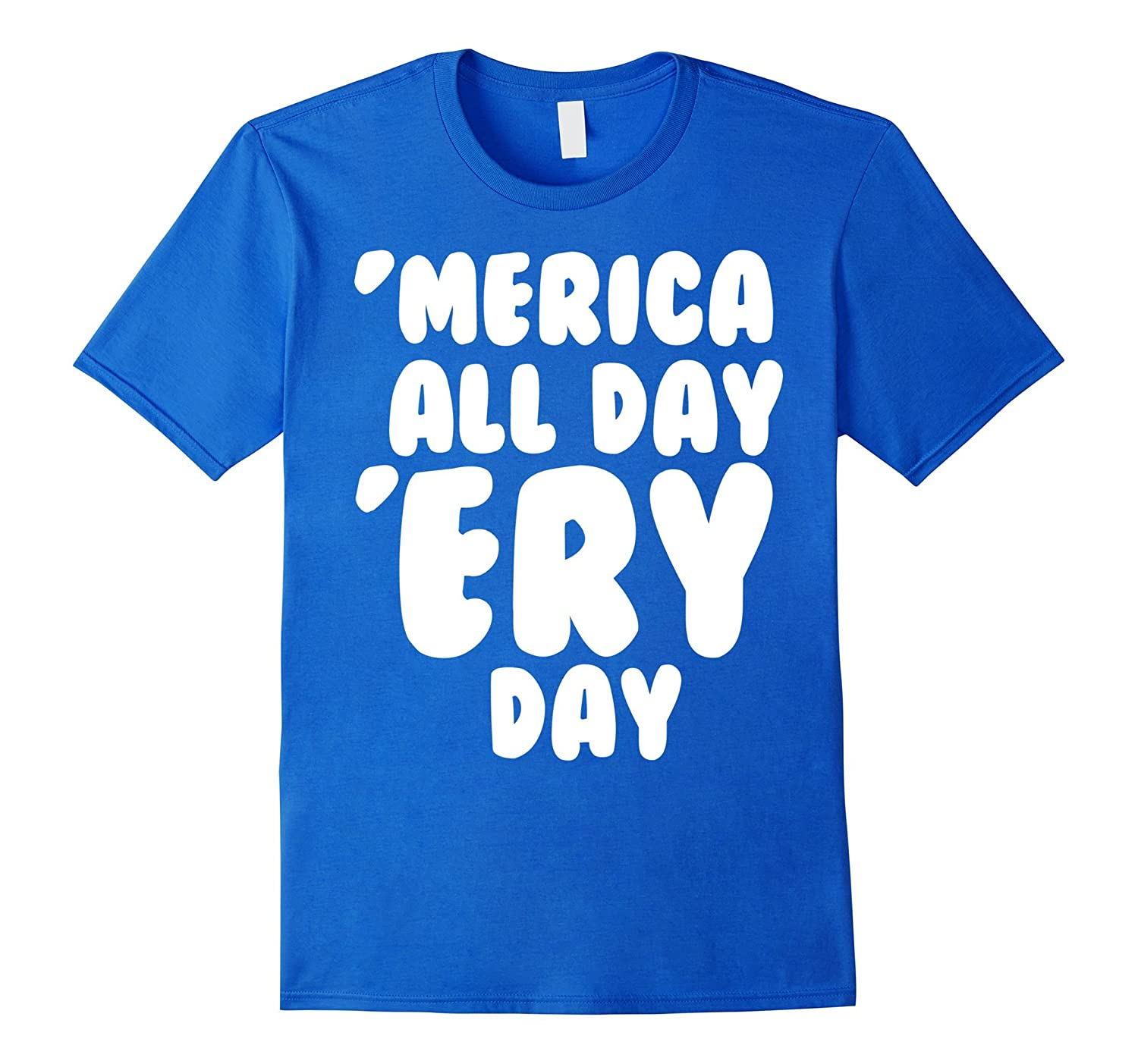 'Merica All Day 'Ery Day USA Tee-TH