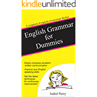 English Grammar for Dummies: Complete English Grammar Rules