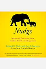 Nudge: Improving Decisions About Health, Wealth, and Happiness [Expanded Edition] Audible Audiobook