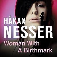 Woman with Birthmark: Van Veeteren, Book 4