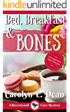 BED, BREAKFAST, and BONES: A Ravenwood Cove Cozy Mystery (English Edition)