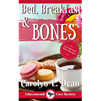 BED, BREAKFAST, and BONES: A Ravenwood Cove Cozy Mystery (book 1) (English Edition)
