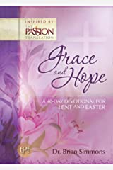 Grace and Hope: A 40-Day Devotional for Lent and Easter (The Passion Translation) Kindle Edition