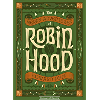The Merry Adventures of Robin Hood (English Edition) (Illustrated)