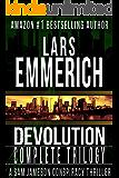 The Devolution Trilogy: Three Bestselling Thrillers: Devolution, Meltdown, and Mindscrew: Three Sam Jameson International Espionage and Suspense Thrillers