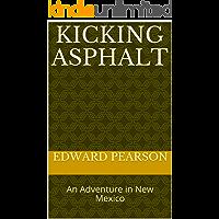 Kicking Asphalt: An Adventure in New Mexico