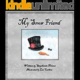 My Snow Friend (English Edition)