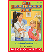 Claudia and the Little Liar (The Baby-Sitters Club #128)