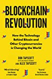 Blockchain Revolution: How the Technology Behind Bitcoin and Other Cryptocurrencies is Changing the World Tapscott, Don…