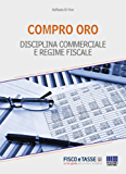 Compro Oro: Disciplina commerciale e regime fiscale