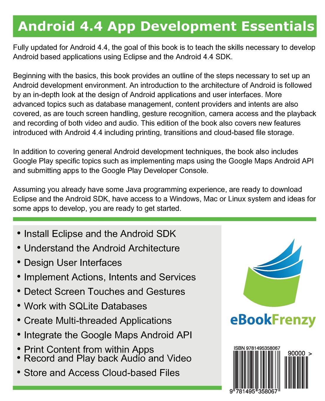 Android 4 4 App Development Essentials: Neil Smyth: 9781495358067