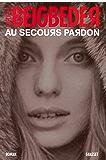 Au secours pardon (Littérature Française)