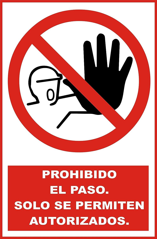 Cartel chapa metálica. Prohibido el paso. Solo en ...