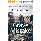 Grave Mistake (Don't Call Me Hero Book 5)