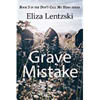 Grave Mistake (Don't Call Me Hero Book 5) (English Edition)