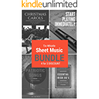 Tin Whistle Sheet Music Bundle: Start Playing Immediately: A Beginners Guide To The Tin Whistle + Essential Irish Jig's… book cover