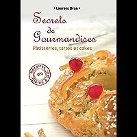 Secrets de gourmandises (French Edition)