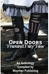 Open Doors: Fractured Fairy Tales Kindle Edition